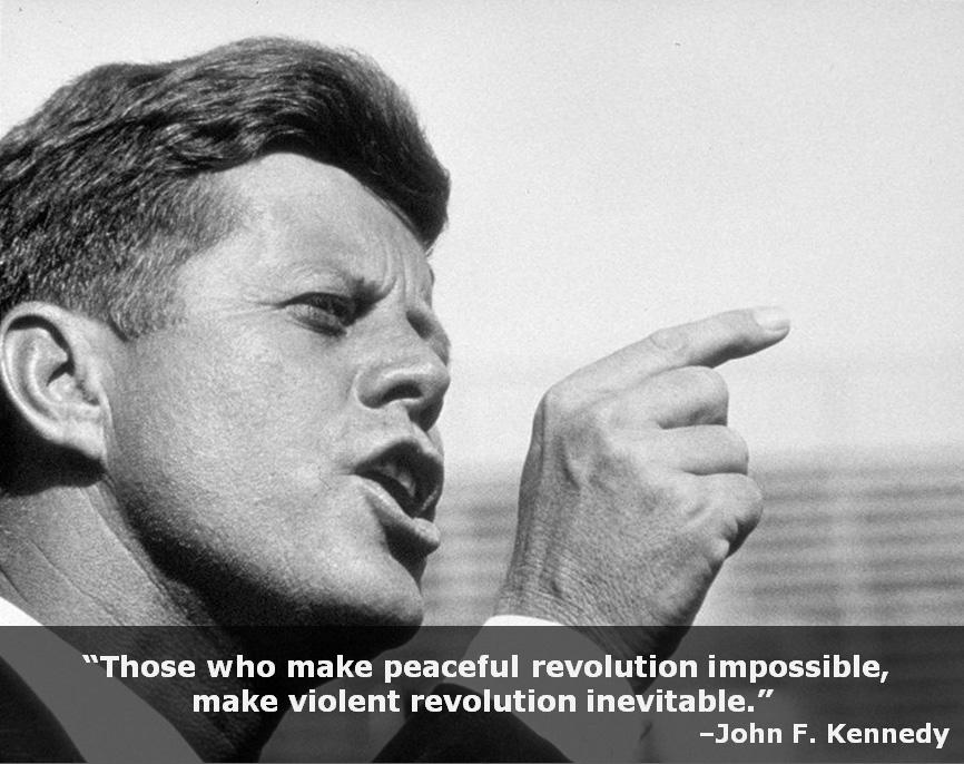 """Those who make peaceful revolution impossible, make violent revolution inevitable."" Join the Bull Moose revolution!"